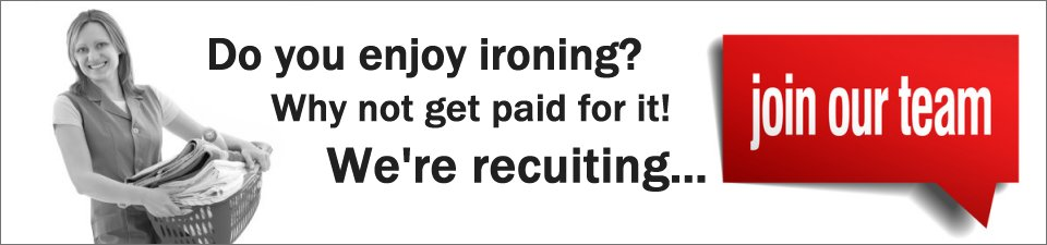 Join us an an ironing agent today and be part of our success...